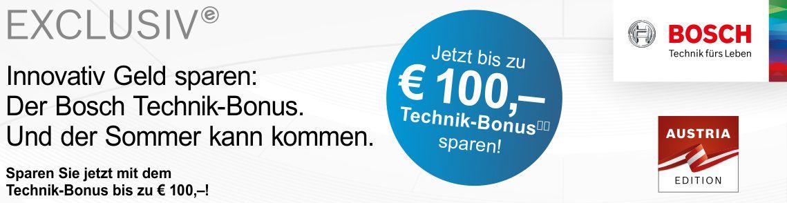Bosch EXCLUSIV bis zu € 100.- Technik-Bonus